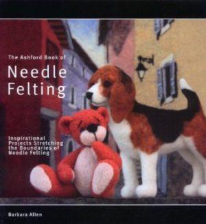 Ashford Book of Neddle Felting
